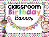 Classroom Birthday Banner