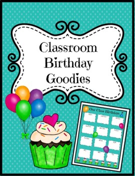 Classroom Birthday Goodies! **FREEBIE**