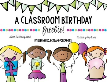 Classroom Birthdays FREE!