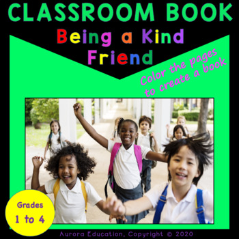 Classroom Book: Being a Kind Friend at School