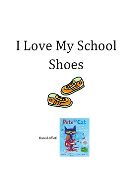 Classroom Book: I Love My School Shoes