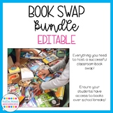 Host a Classroom Book Swap! (Editable Bundle)