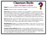 Classroom Bucks-Insert Your Mascot or Picture