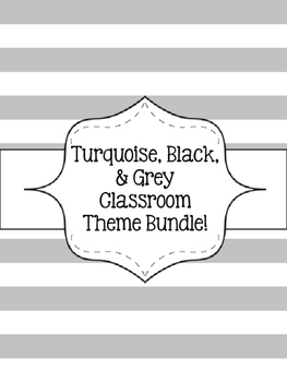 Classroom Bundle!! {Turquoise, Black, & Grey}