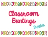 Classroom Buntings Freebie