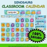 Classroom Calendar Decoration in Cute Dinosaurs Theme - 100% Editble