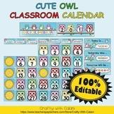 Classroom Calendar Decoration in Cute Owl Theme - 100% Editble