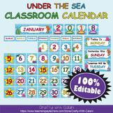 Classroom Calendar Decoration in  Under The Sea Theme - 100% Editble