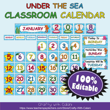 Classroom Calendar Decoration in  Under The Sea Theme - 100% Editble