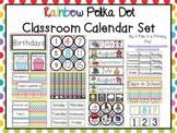 Classroom Calendar Set - Rainbow Dot Theme