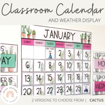 Classroom Calendar & Weather Display | Cactus Theme
