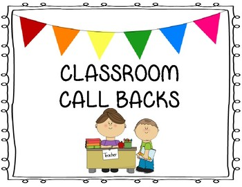 Classroom Call Back Posters