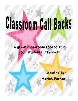 Classroom Call Backs {A Fun Classroom Management Tool}