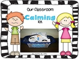 Time to Relax {Student Calming Kit}