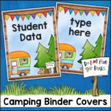 Camping Theme Binder Covers and Spines EDITABLE