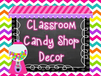 Classroom Candy Shop Decor Pack