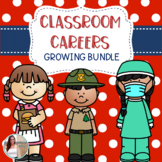Classroom Careers GROWING BUNDLE: An Alternative to Classr