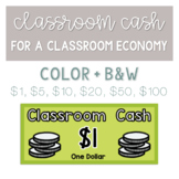 Classroom Cash - Money for a Classroom Economy