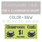 Classroom Cash - Money for a Classroom Economy