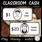Classroom Cash / Play Money