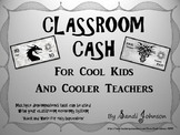 Classroom Cash for Cool Kids and Cooler Teachers