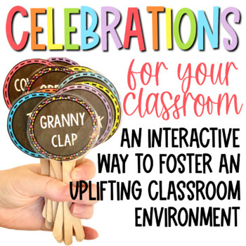 Classroom Celebrations to Help Foster a Positive Classroom Environment!