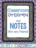 Classroom Certificates and Notes!