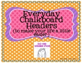 Classroom Chalkboard Headers