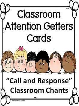 Classroom Chants & Attention Getters