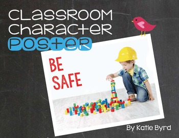 Classroom Character Poster - Be Safe
