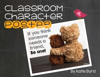 Classroom Character Poster - Be a friend Bears