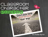 Classroom Character Poster - Don't Look Back...