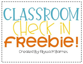 Classroom Check in Freebie