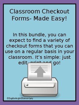 Classroom Checkout Forms Made Easy!