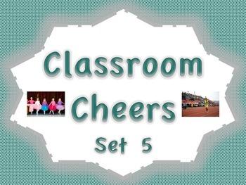 Classroom Cheers Set 5