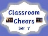 Classroom Cheers Set 7