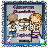 Classroom Chemistry Lapbook