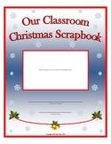 Classroom Christmas Scrapbook