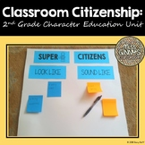Classroom Citizenship: 2nd Grade Character Education Unit 1