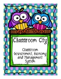 Classroom City: Classroom Government, Economy and Management System