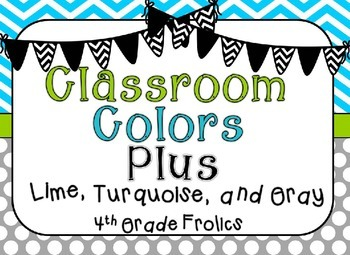Classroom Colors Plus - Lime, Turquoise, & Gray