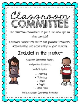Classroom Committee Posters and Application