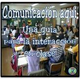 Classroom Communication Guidelines - La guía para comunicación en la clase