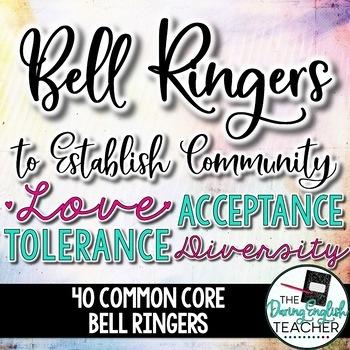 Classroom Community Bell Ringers: Love, Acceptance, Tolera