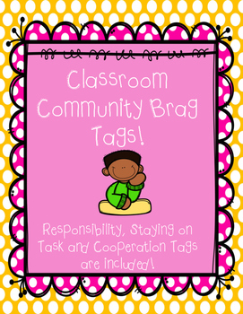 Classroom Community Brag Tags!