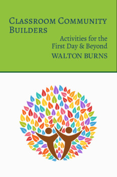 Classroom Community Builders: Activities for the First Day & Beyond