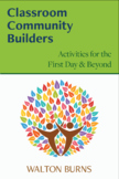 Classroom Community Builders: Activities for the First Day & Beyond EPUB