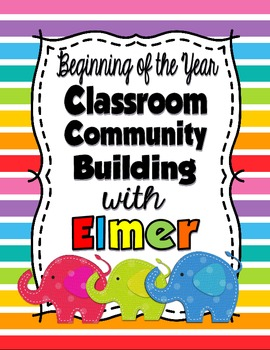 Classroom Community Building with Elmer!