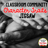 Classroom Community Character Traits Jigsaw Method Activity