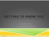 """Classroom Community:  """"Getting To Know You"""", a Power Point"""